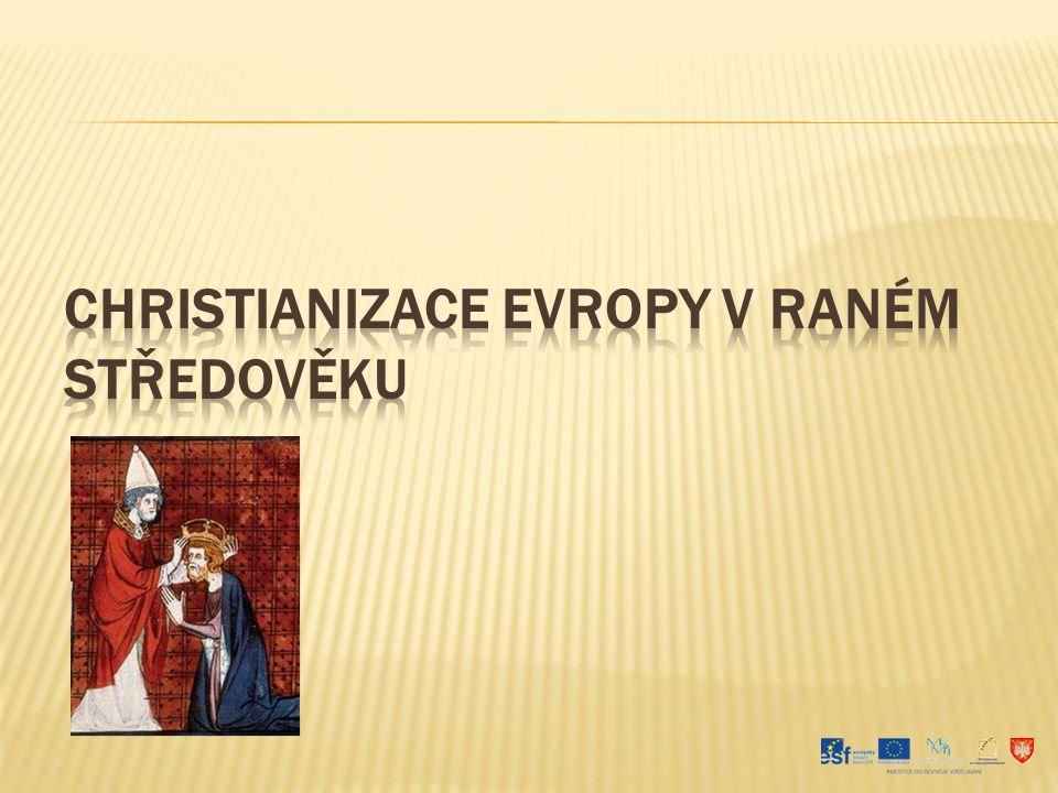 Christianizace Evropy v raném středověku