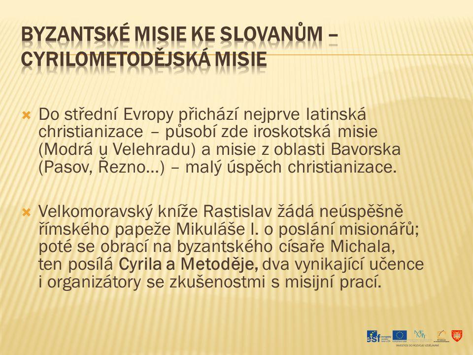 Byzantské misie ke Slovanům – Cyrilometodějská misie