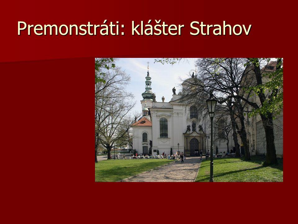 Premonstráti: klášter Strahov