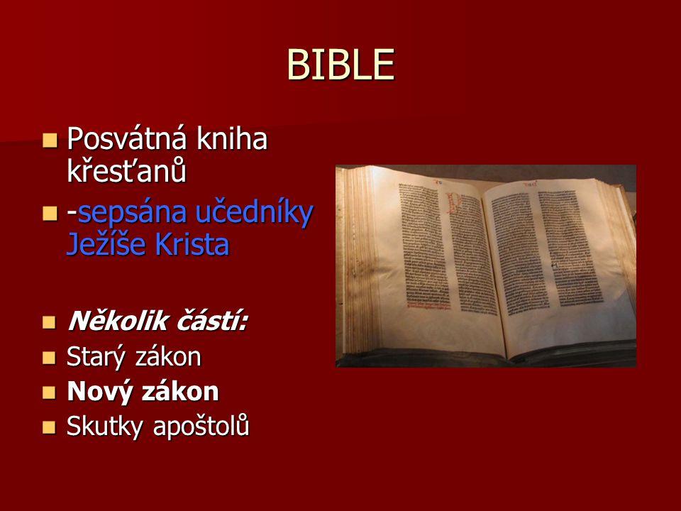 BIBLE Posvátná kniha křesťanů -sepsána učedníky Ježíše Krista