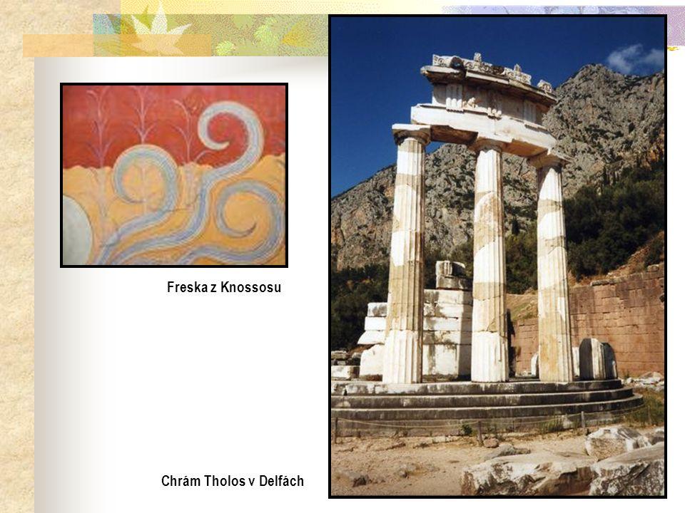 Freska z Knossosu Dórské sloupy… Chrám Tholos v Delfách