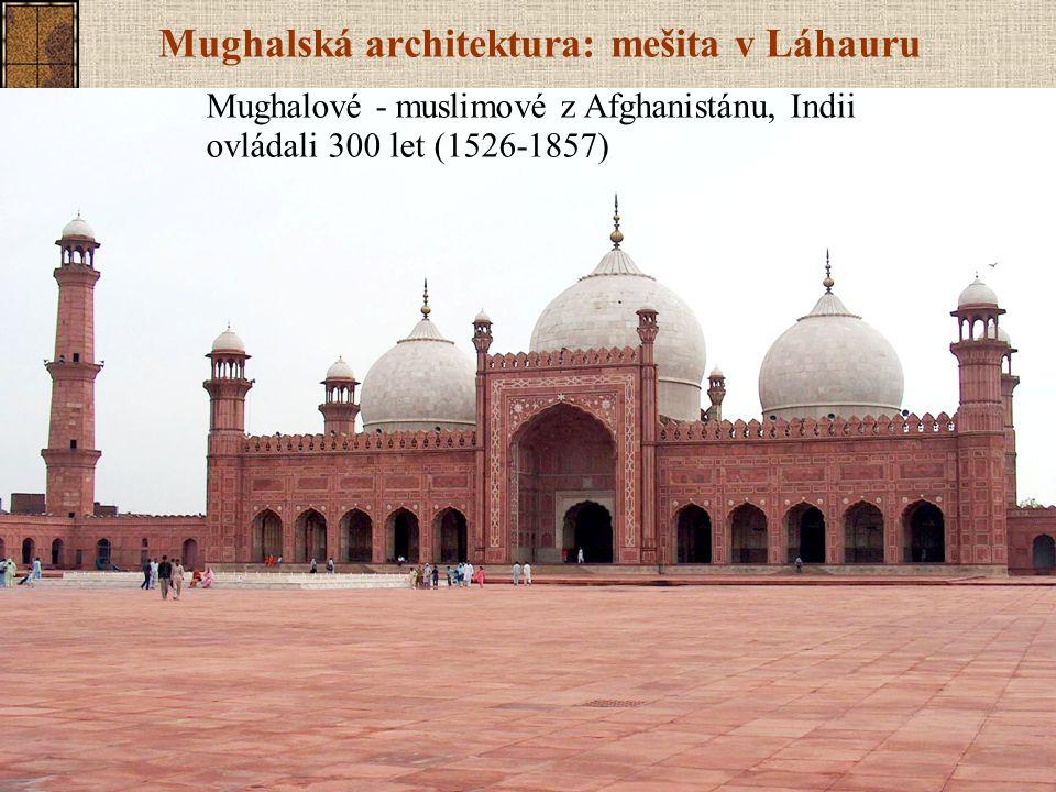 Mughalská architektura: mešita v Láhauru