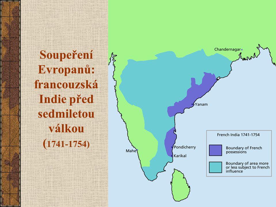 Soupeření Evropanů: francouzská Indie před sedmiletou válkou (1741-1754)