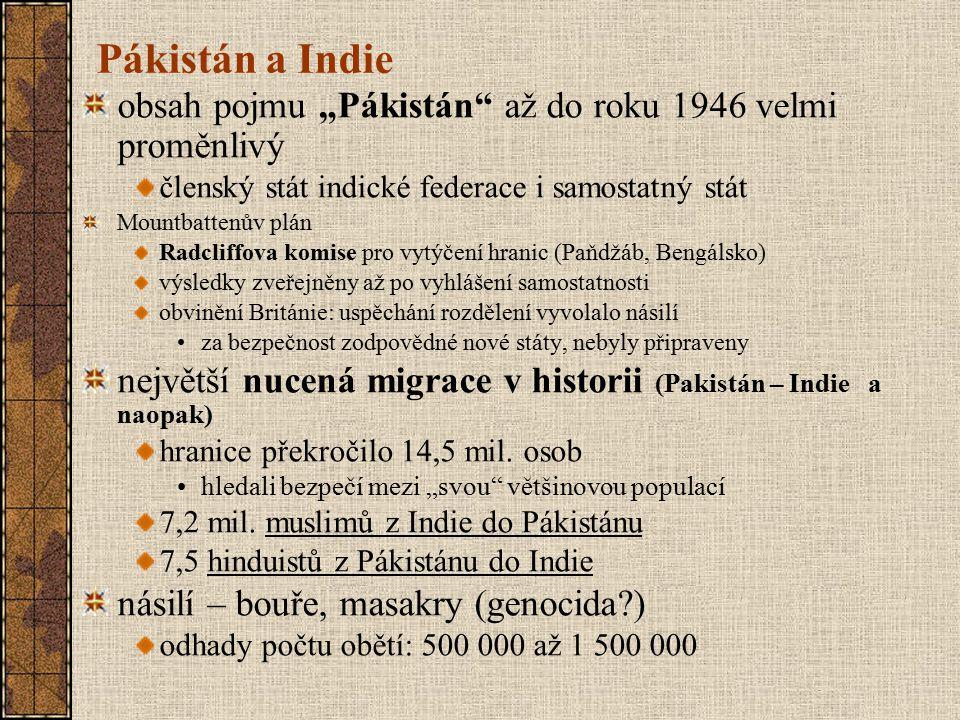 """Pákistán a Indie obsah pojmu """"Pákistán až do roku 1946 velmi proměnlivý. členský stát indické federace i samostatný stát."""