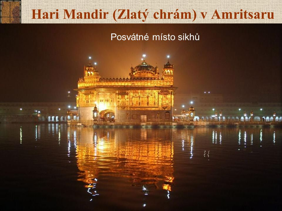 Hari Mandir (Zlatý chrám) v Amritsaru
