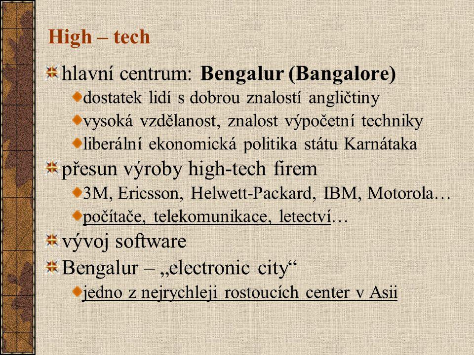 hlavní centrum: Bengalur (Bangalore)