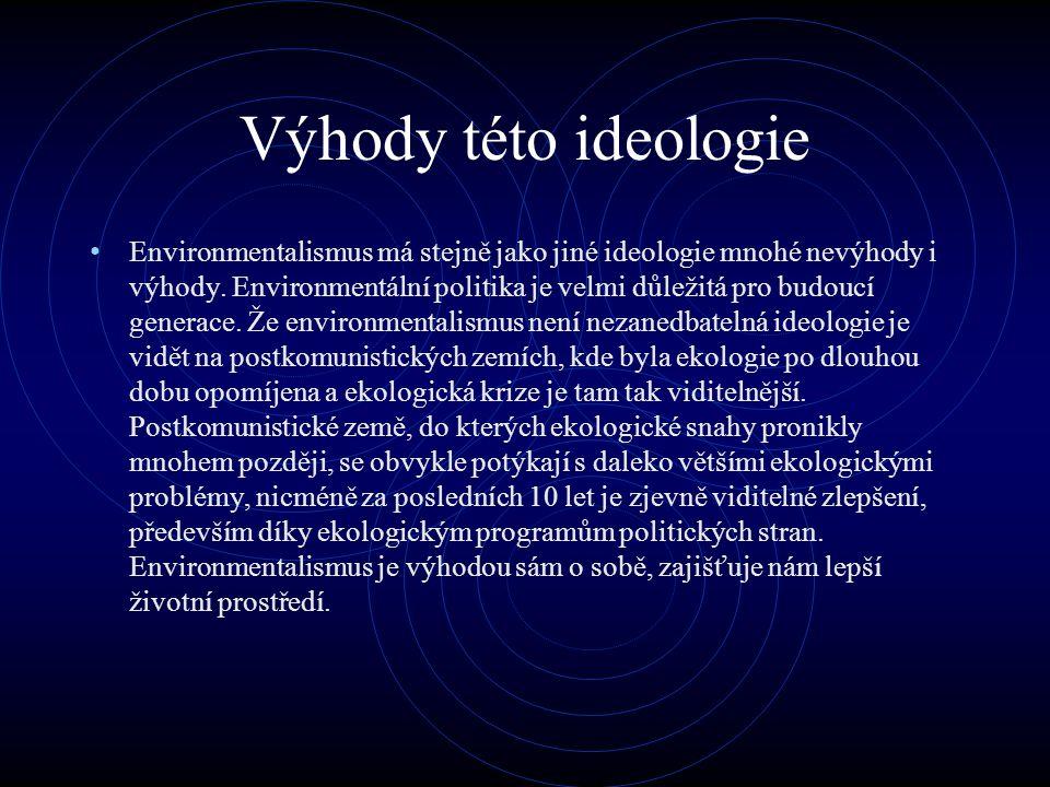 Výhody této ideologie