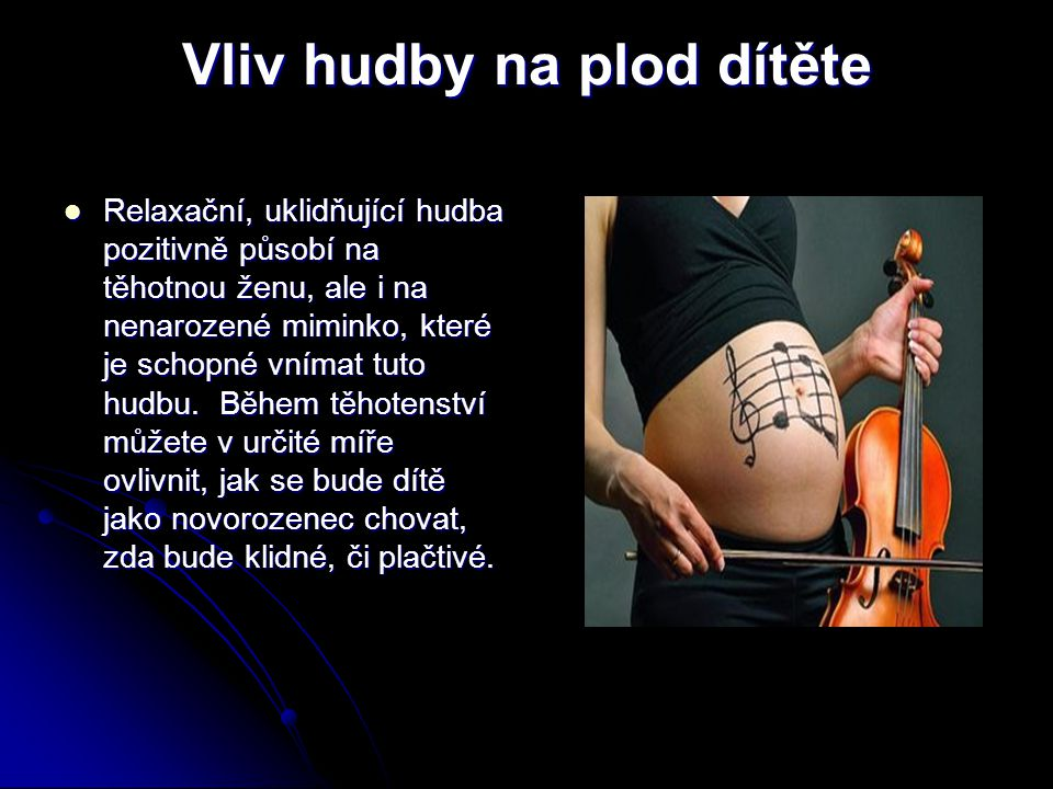 Vliv hudby na plod dítěte