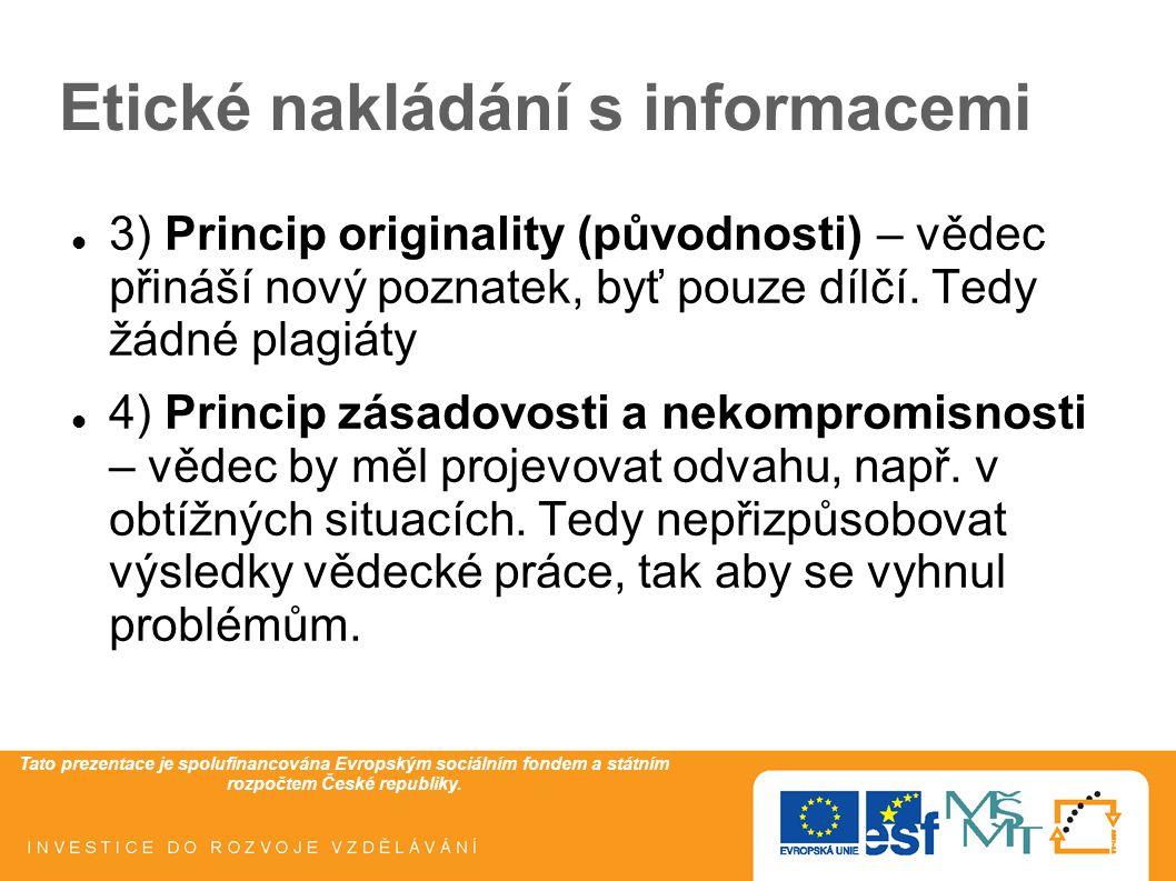 Etické nakládání s informacemi