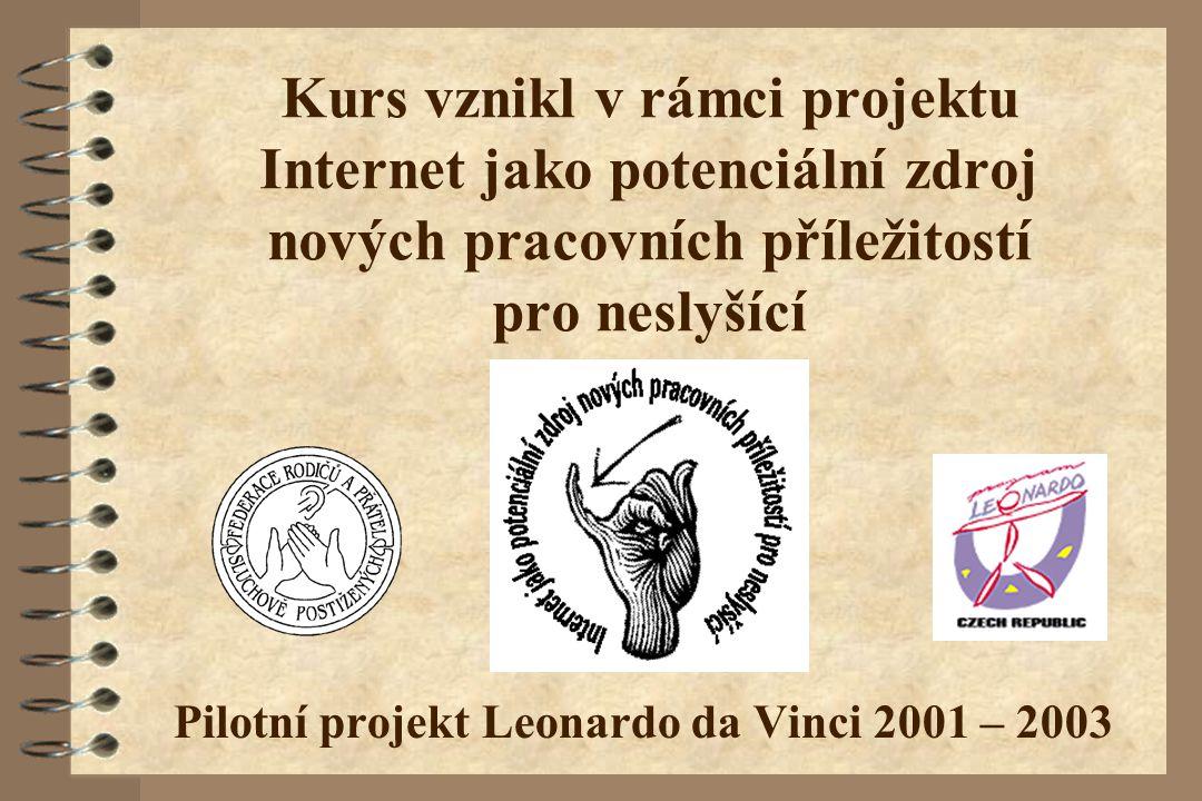 Pilotní projekt Leonardo da Vinci 2001 – 2003