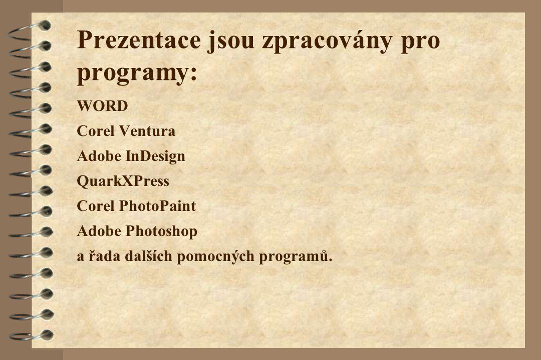 Prezentace jsou zpracovány pro programy: