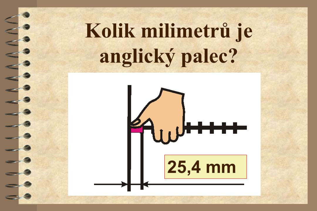 Kolik milimetrů je anglický palec