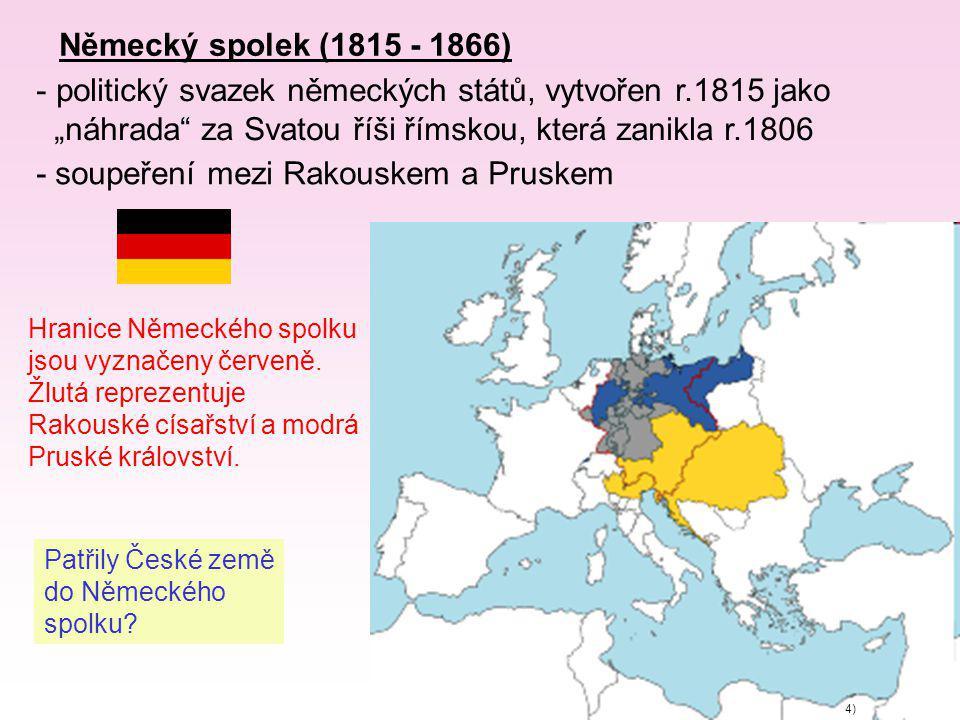politický svazek německých států, vytvořen r.1815 jako