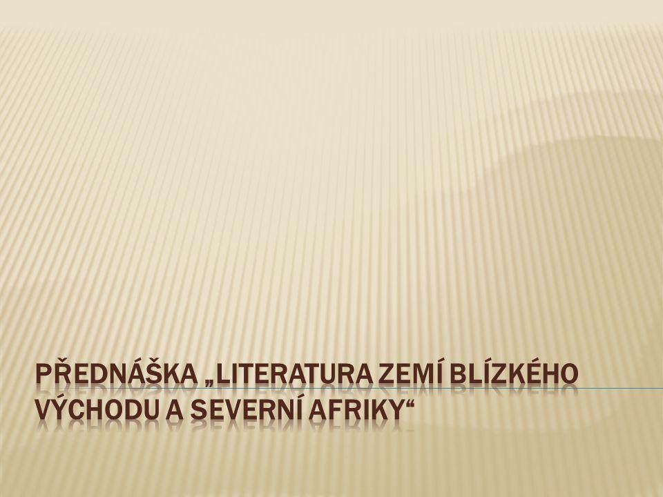 """Přednáška """"Literatura zemí Blízkého Východu a Severní Afriky"""