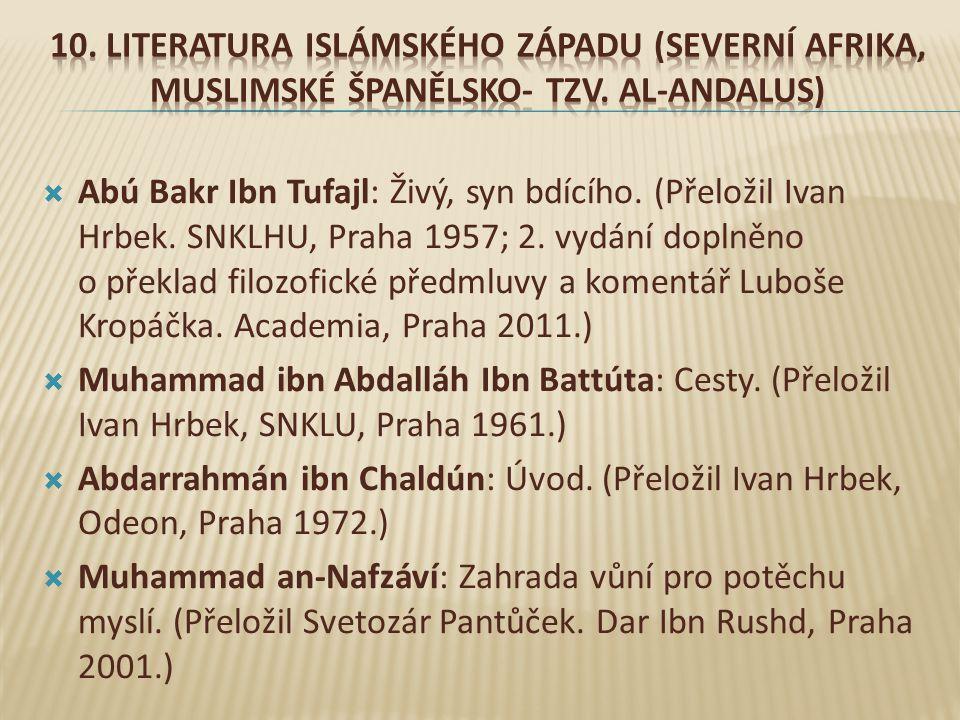 10. Literatura Islámského Západu (Severní Afrika, muslimské Španělsko- tzv. al-Andalus)
