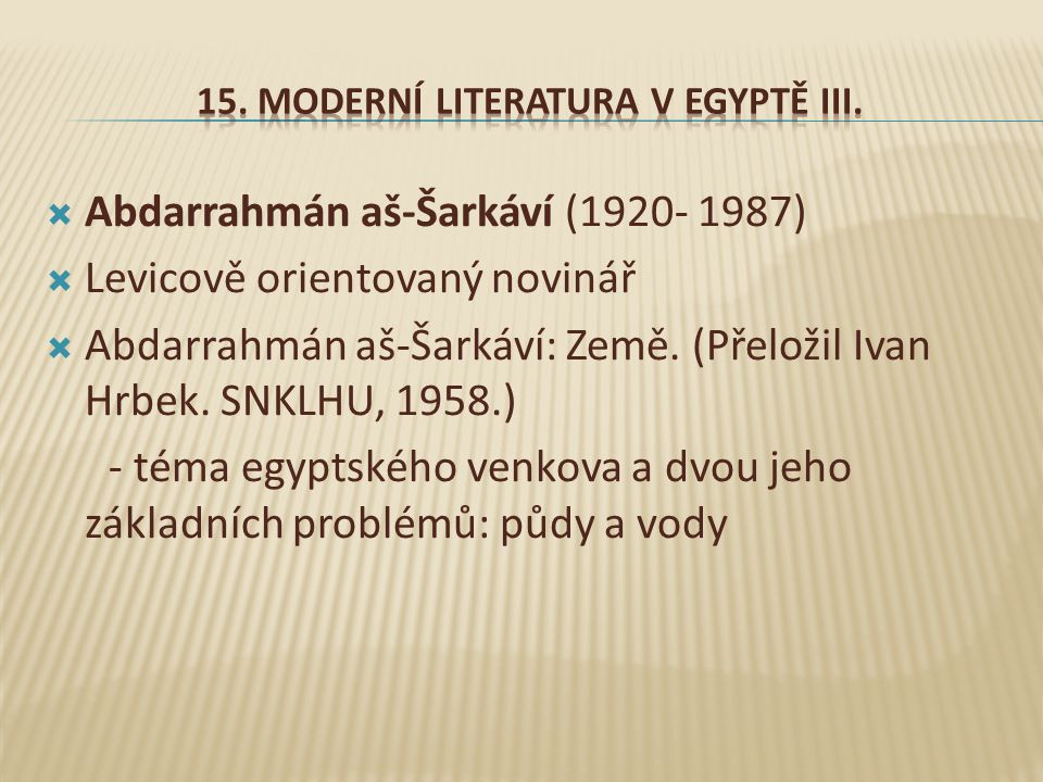 15. Moderní literatura v Egyptě III.