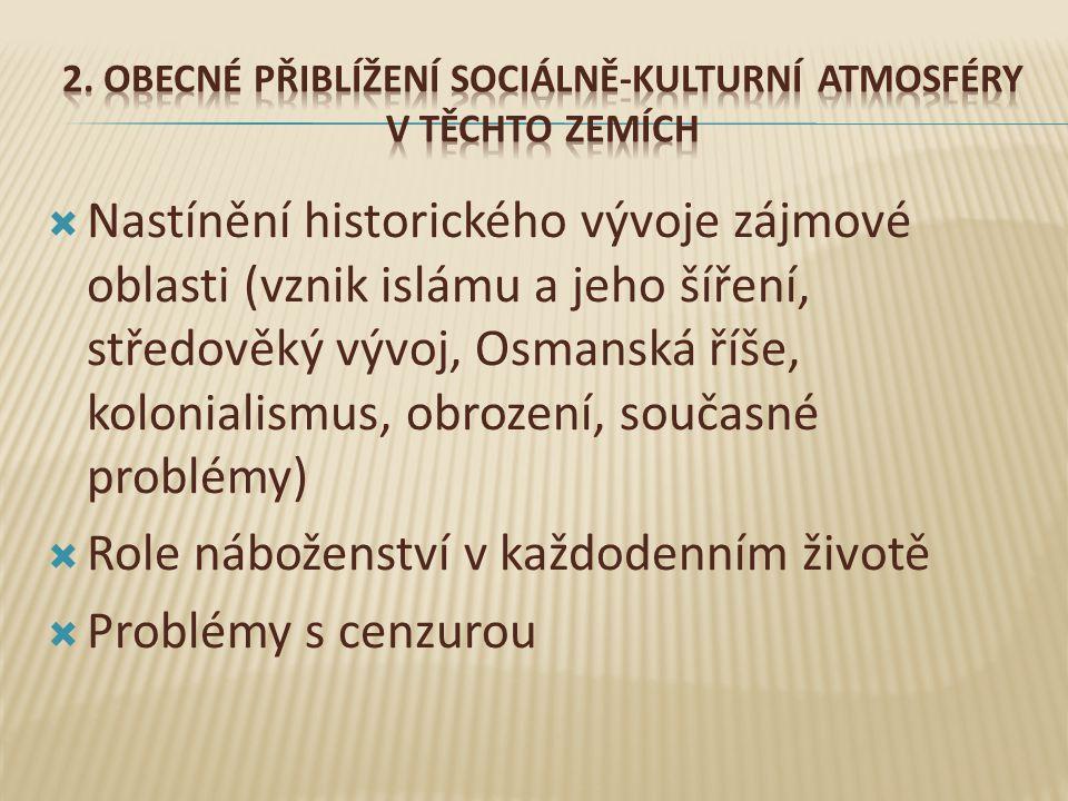 2. Obecné přiblížení sociálně-kulturní atmosféry v těchto zemích