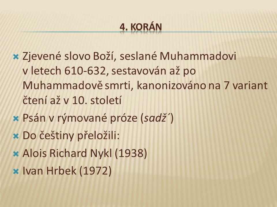 Psán v rýmované próze (sadž´) Do češtiny přeložili: