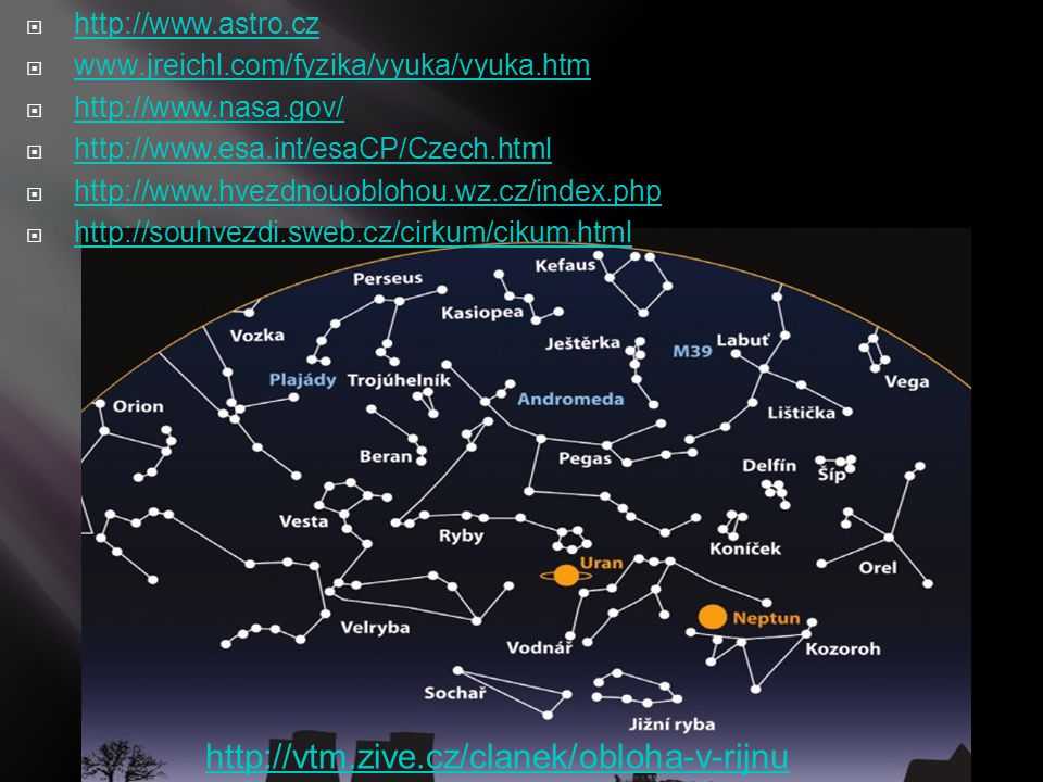http://vtm.zive.cz/clanek/obloha-v-rijnu http://www.astro.cz