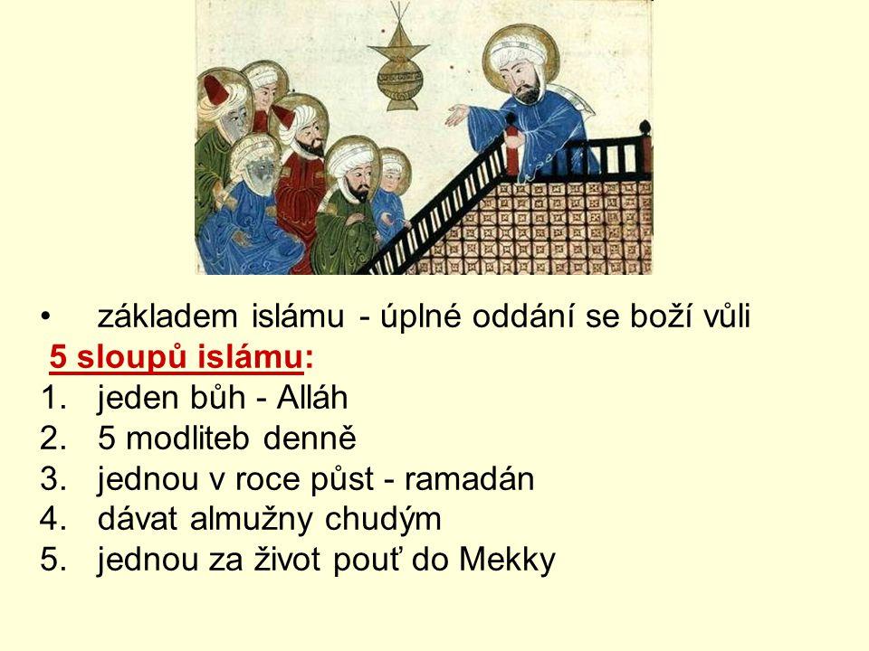 základem islámu - úplné oddání se boží vůli