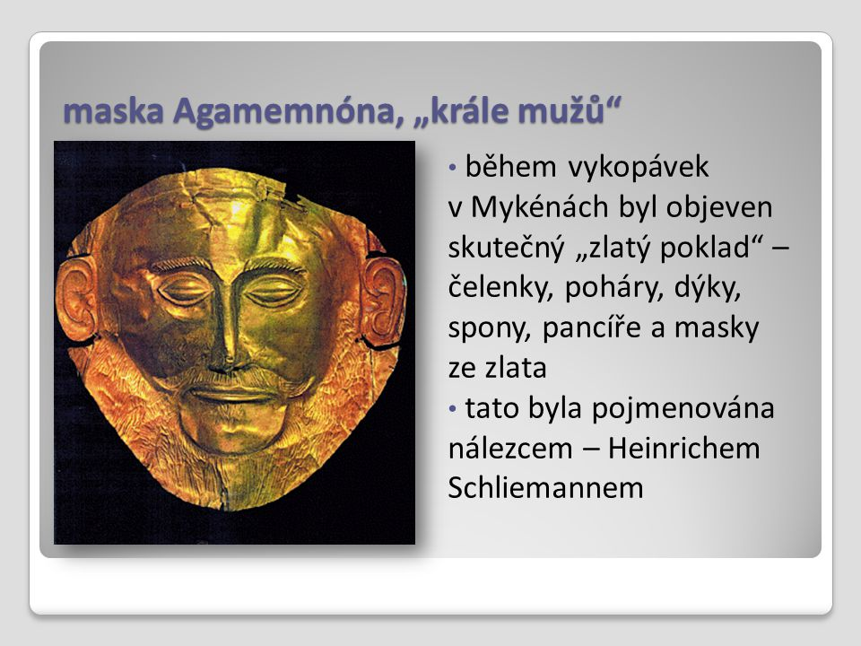 "maska Agamemnóna, ""krále mužů"