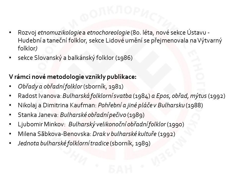 Rozvoj etnomuzikologie a etnochoreologie (80