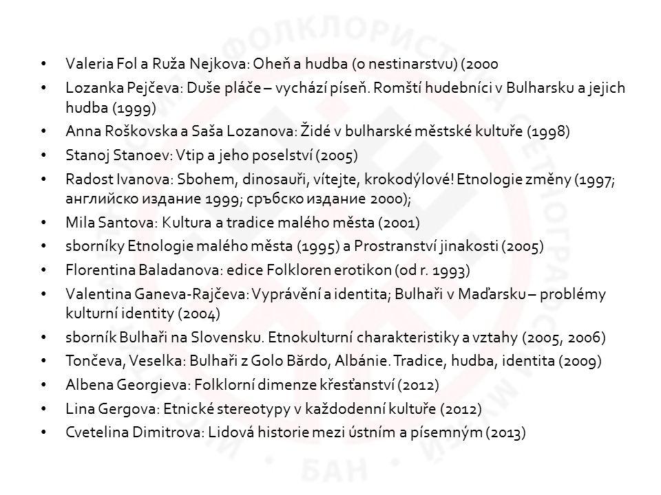 Valeria Fol a Ruža Nejkova: Oheň a hudba (o nestinarstvu) (2000