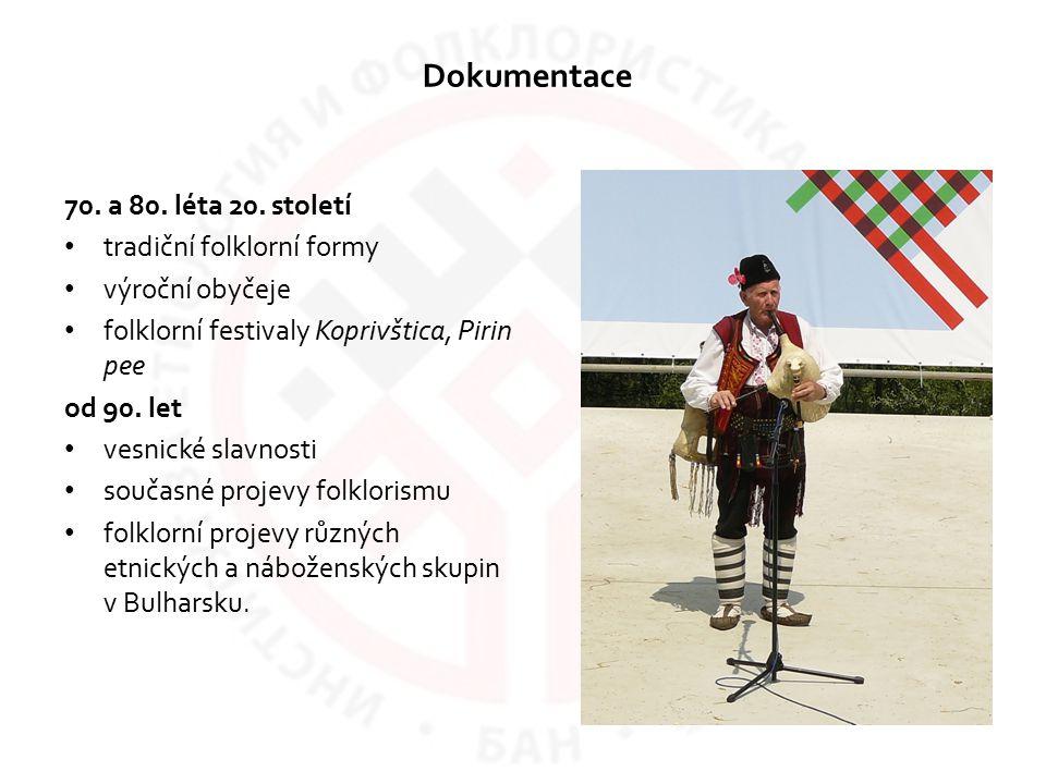 Dokumentace 70. a 80. léta 20. století tradiční folklorní formy