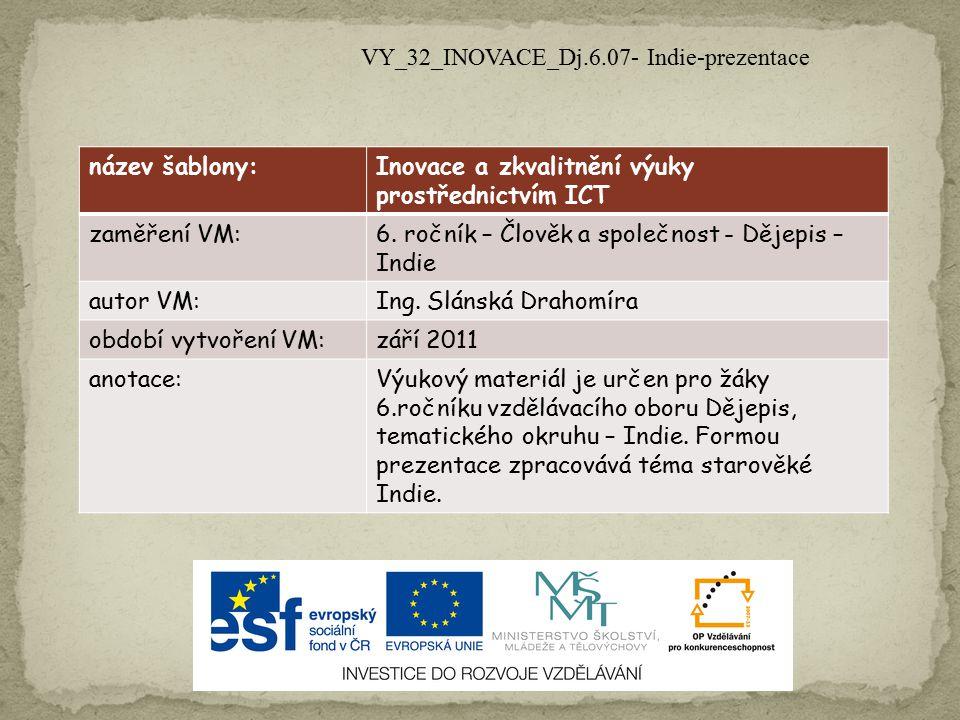 VY_32_INOVACE_Dj.6.07- Indie-prezentace