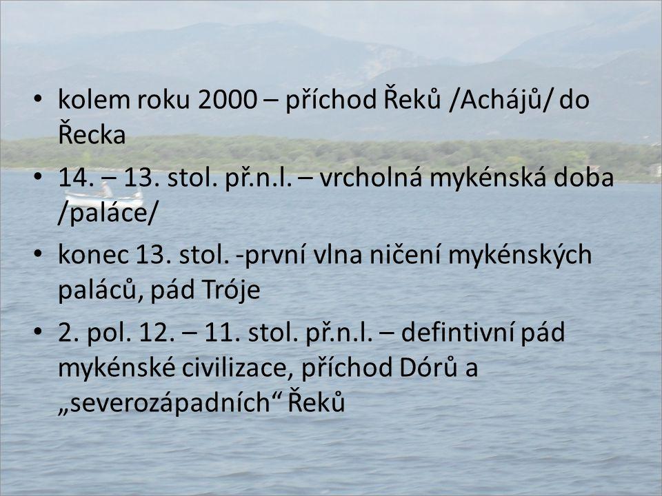 kolem roku 2000 – příchod Řeků /Achájů/ do Řecka