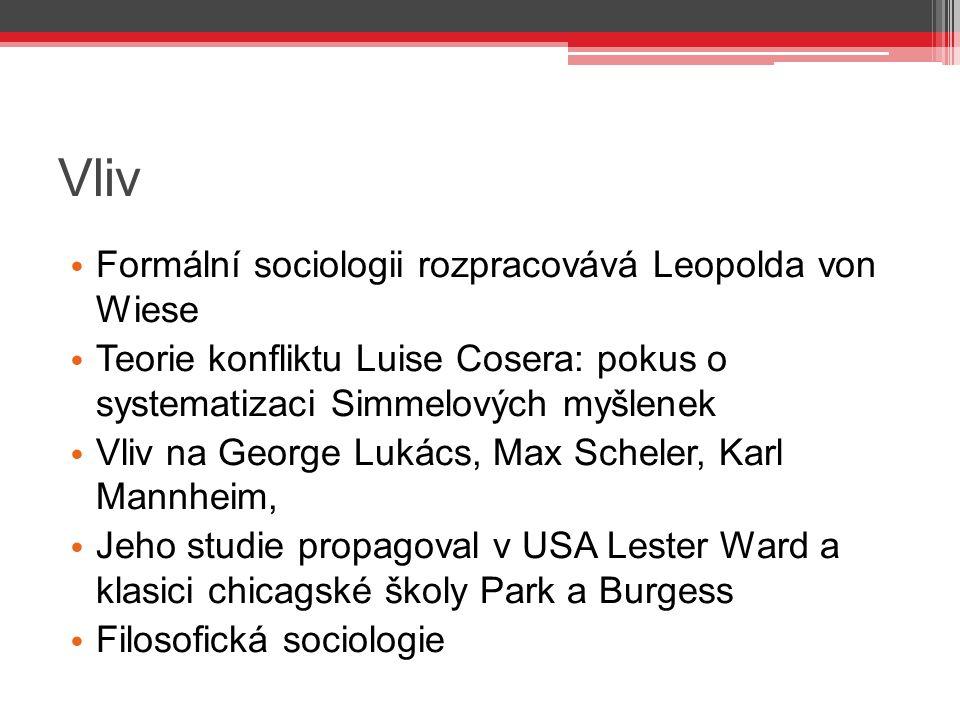 Vliv Formální sociologii rozpracovává Leopolda von Wiese