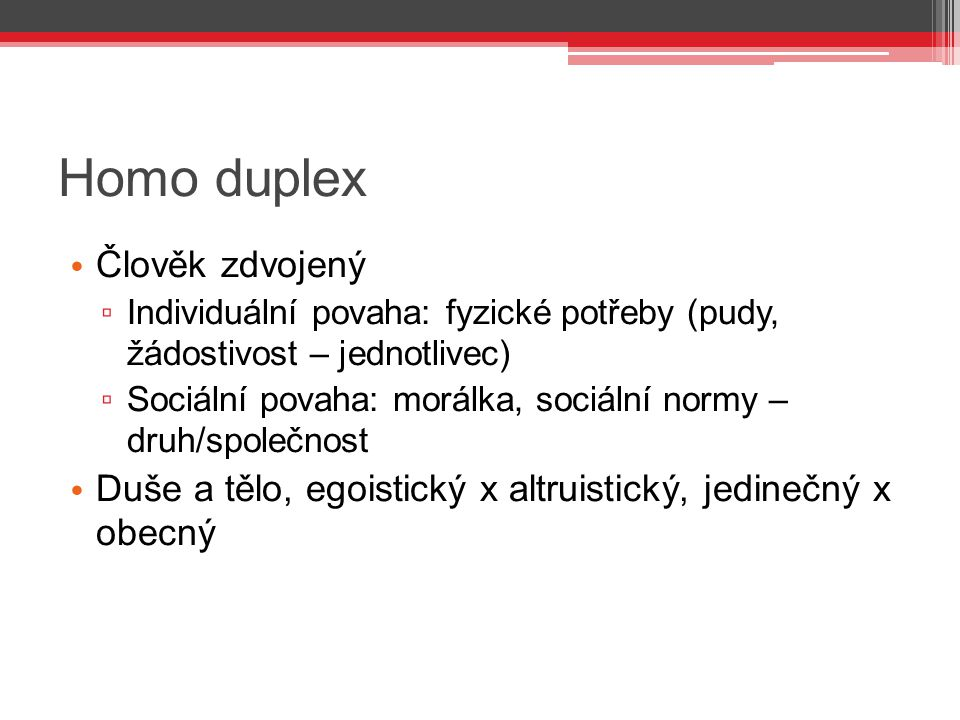 Homo duplex Člověk zdvojený