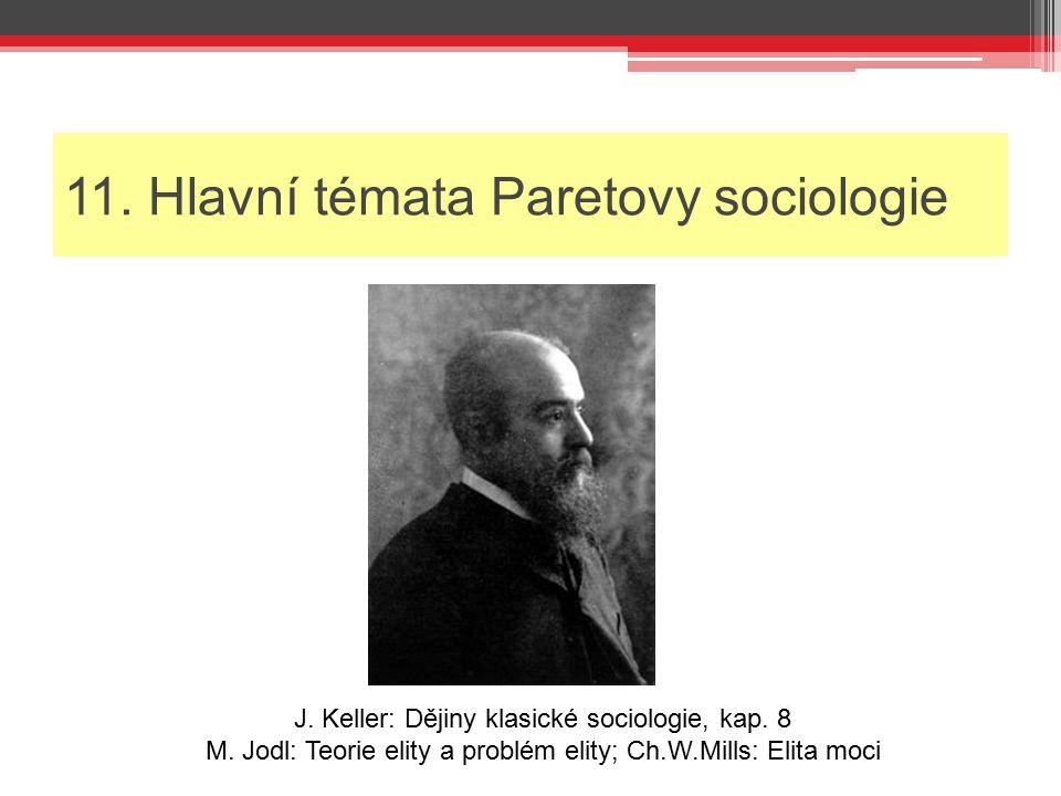 11. Hlavní témata Paretovy sociologie