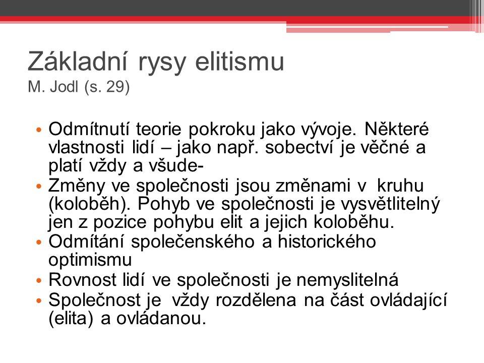Základní rysy elitismu M. Jodl (s. 29)