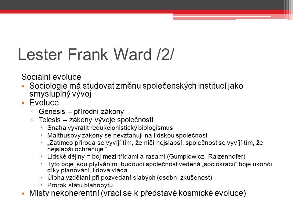 Lester Frank Ward /2/ Sociální evoluce