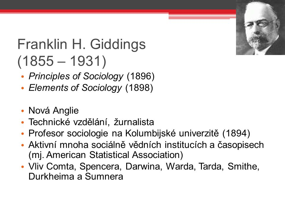 Franklin H. Giddings (1855 – 1931)