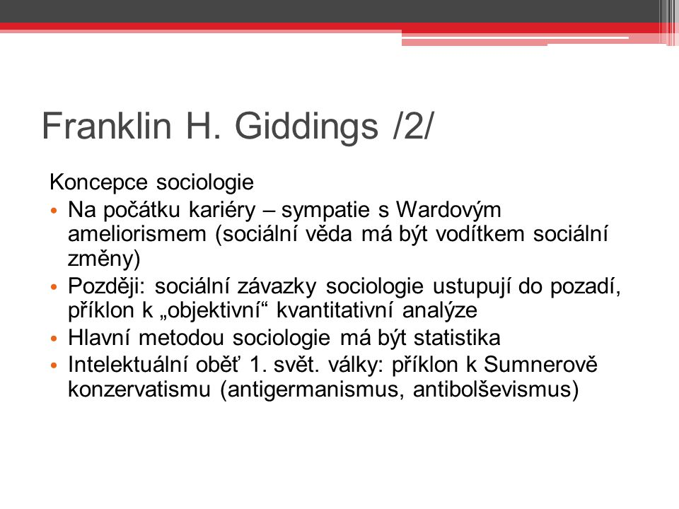 Franklin H. Giddings /2/ Koncepce sociologie
