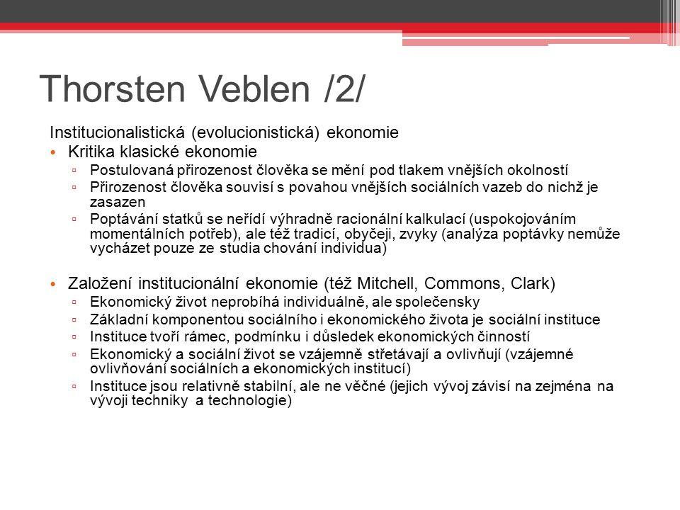 Thorsten Veblen /2/ Institucionalistická (evolucionistická) ekonomie