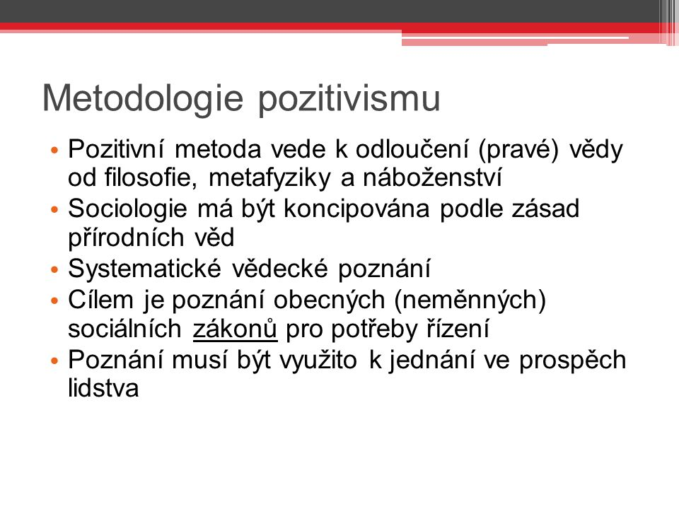 Metodologie pozitivismu