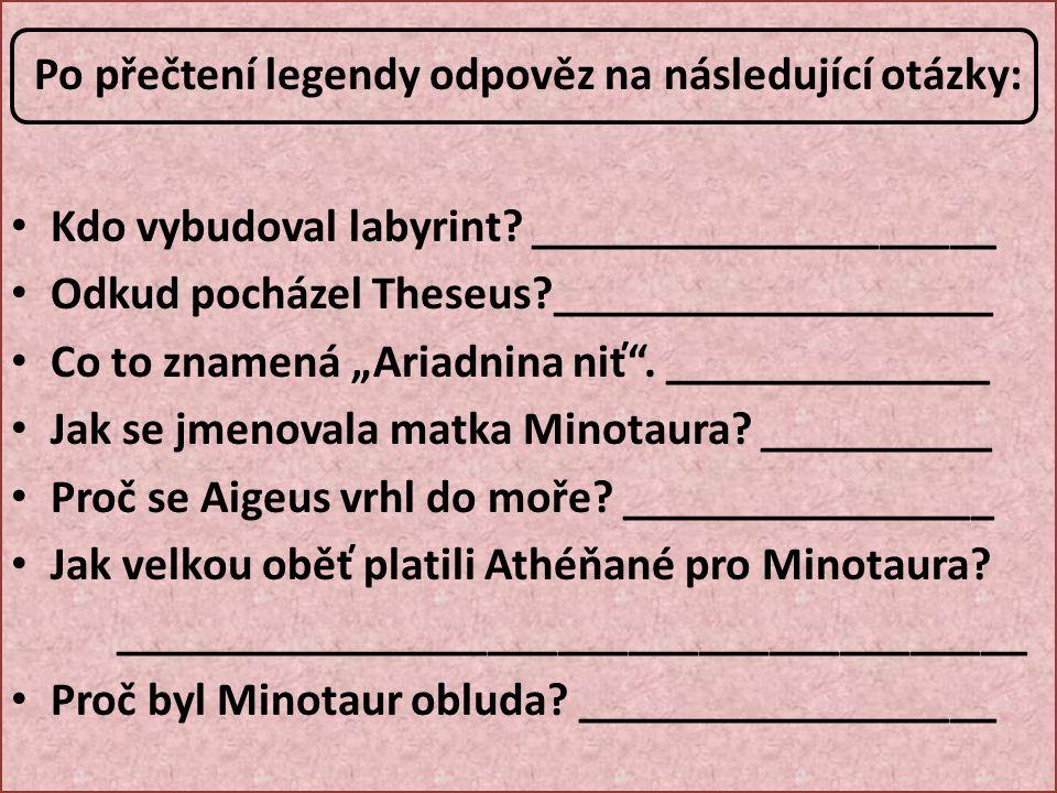 Po přečtení legendy odpověz na následující otázky: