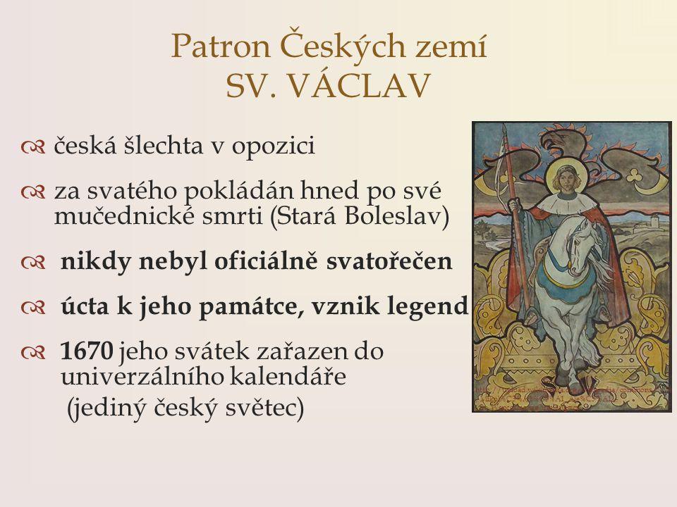 Patron Českých zemí SV. VÁCLAV