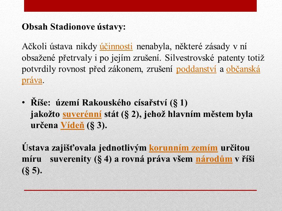 Obsah Stadionove ústavy: