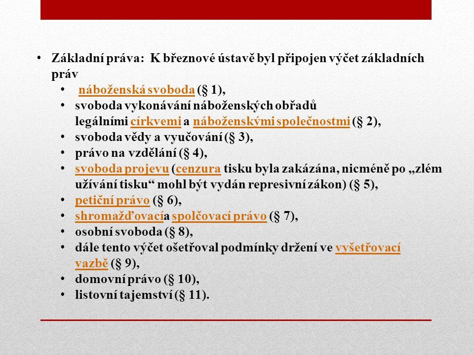 Základní práva: K březnové ústavě byl připojen výčet základních práv