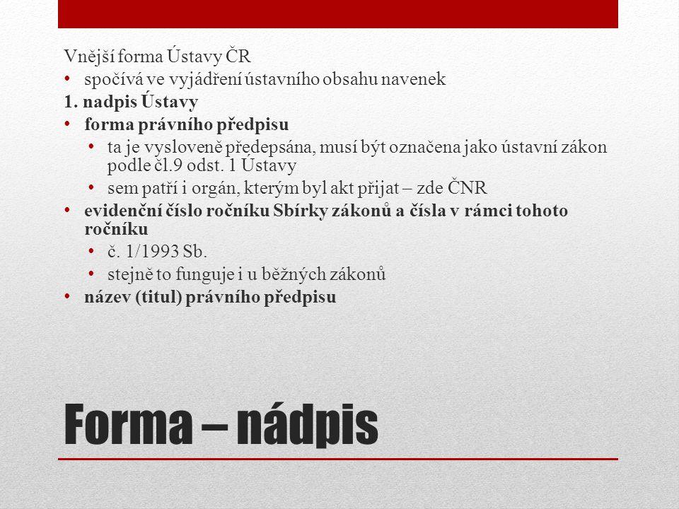 Forma – nádpis Vnější forma Ústavy ČR