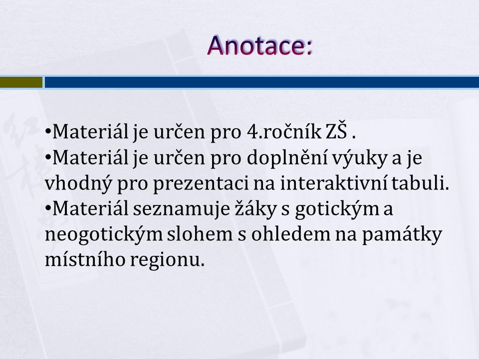 Anotace: Materiál je určen pro 4.ročník ZŠ .