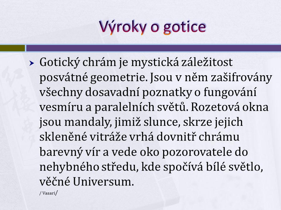Výroky o gotice