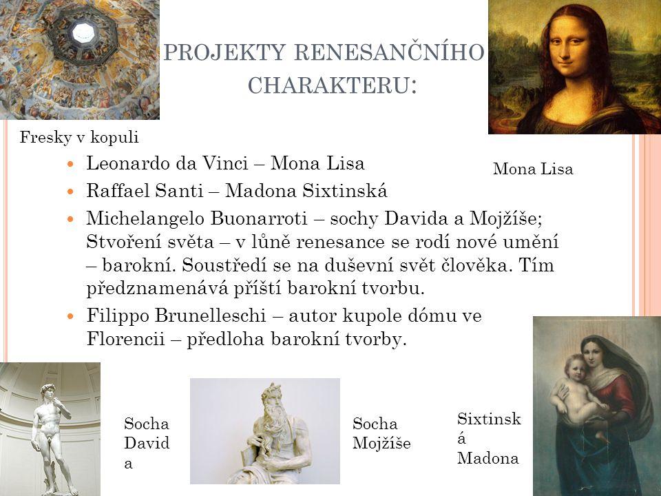 projekty renesančního charakteru: