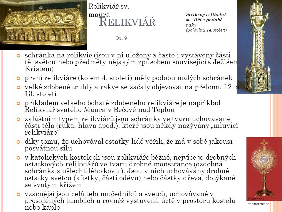 Relikviář Ot. 9 Relikviář sv. maura