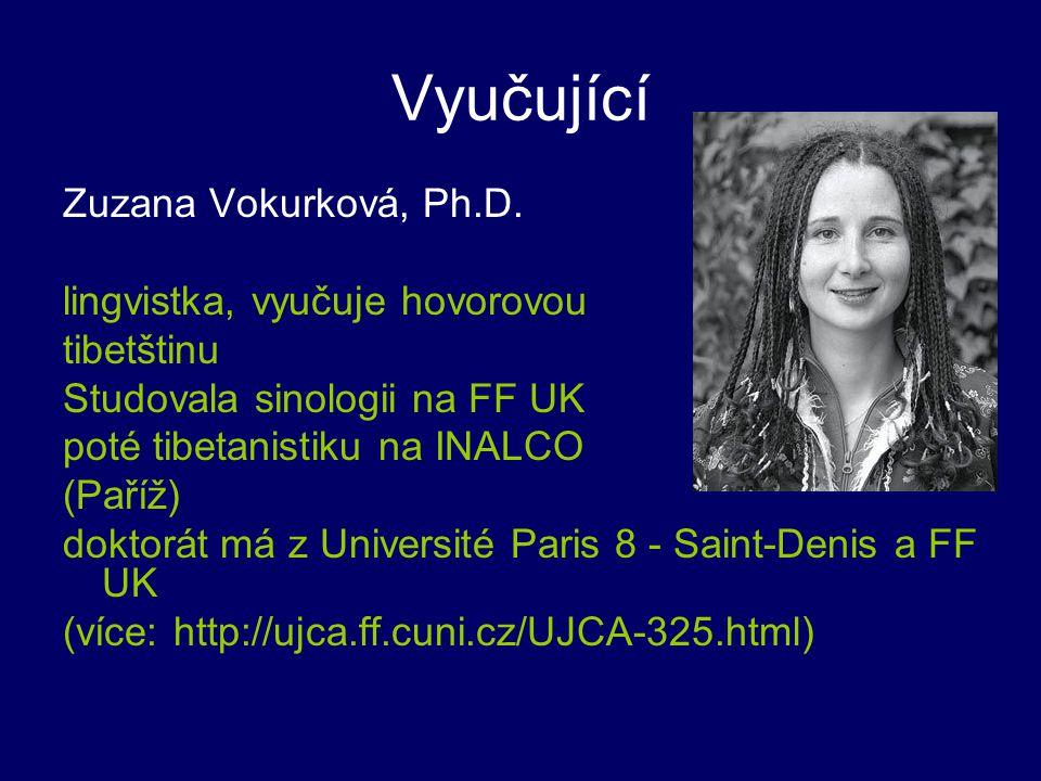 Vyučující Zuzana Vokurková, Ph.D. lingvistka, vyučuje hovorovou