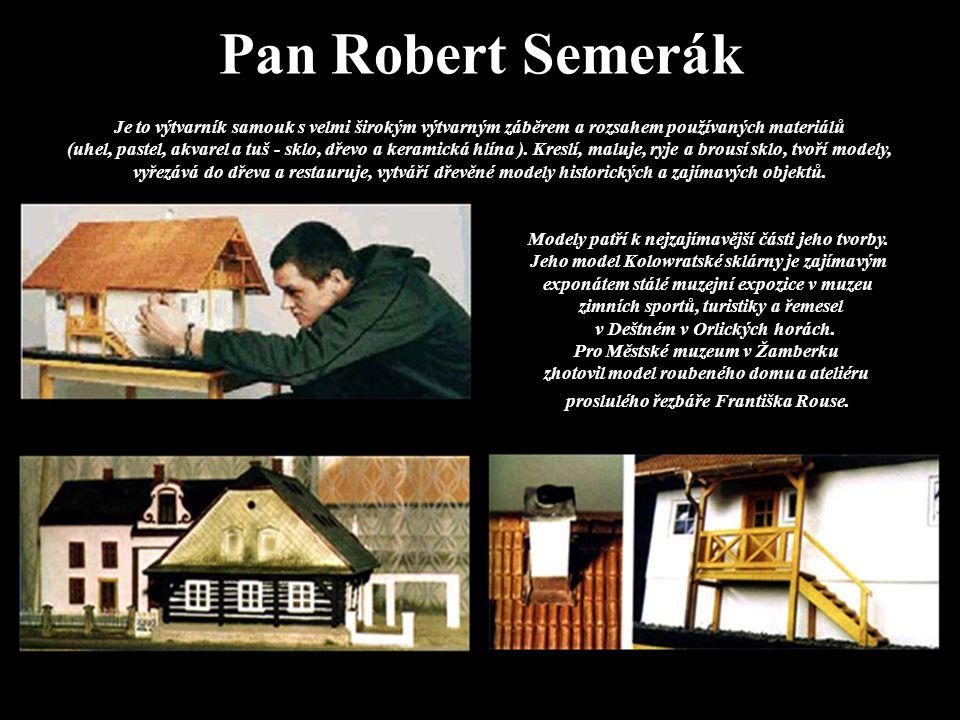 Pan Robert Semerák